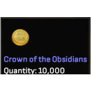 Crowns of the Obsidian - x10,000