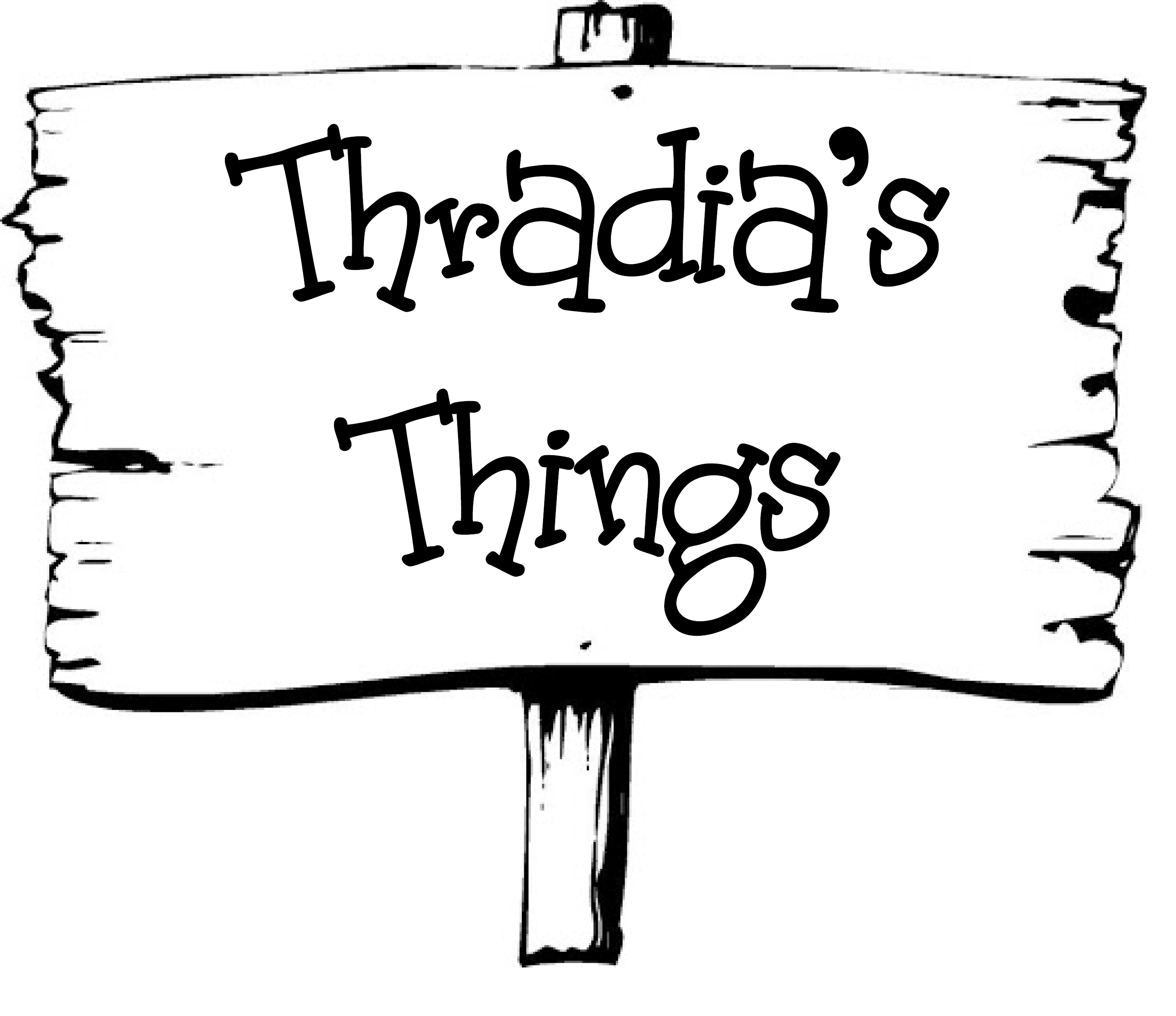 Thradia's Things